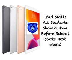 iPad Skills All Students Need to Practice